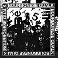 Purchase Bourbonese Qualk MP3