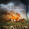 Purchase A Love Ends Suicide MP3