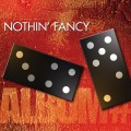 Purchase Nothin' Fancy MP3