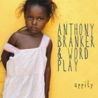 Anthony Branker & Word Play