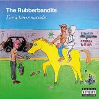 Rubberbandits