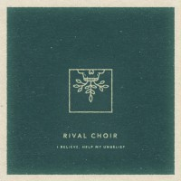 Rival Choir