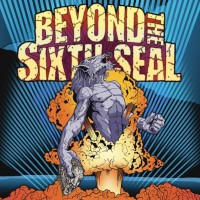 Beyond The Sixth Seal