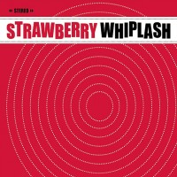 Strawberry Whiplash