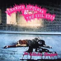 Veronica Lipgloss & The Evil Eyes