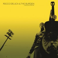 Rocco DeLuca And The Burden