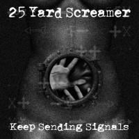 25 Yard Screamer