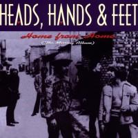 Heads, Hands & Feet