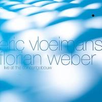 Eric Vloeimans & Florian Weber
