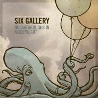 Six Gallery