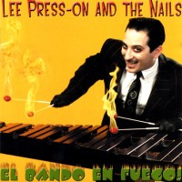 Lee Presson And The Nails