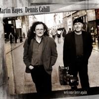 Martin Hayes & Dennis Cahill