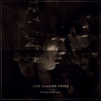 Our Ceasing Voice