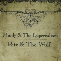 Munly & The Lupercalians
