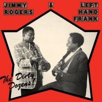 Jimmy Rogers & Left Hand Frank