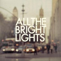 All The Bright Lights