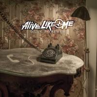 Alive Like Me