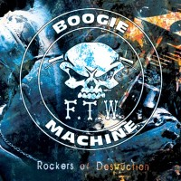 F.T.W. Boogie Machine