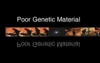 Poor Genetic Material