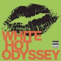 White Hot Odyssey