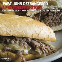 """""""Papa"""" John Defrancesco"""