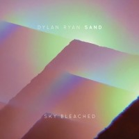 Dylan Ryan / Sand