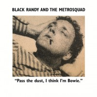 Black Randy & The Metrosquad