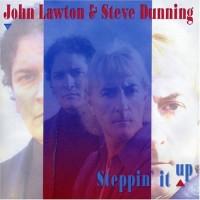John Lawton & Steve Dunning