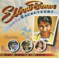 Elbow Bones & The Racketeers