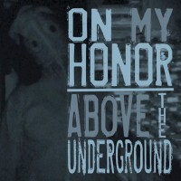 Above The Underground