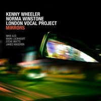 Kenny Wheeler, Norma Winstone & London Vocal Project