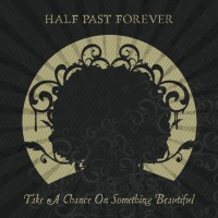 Half Past Forever