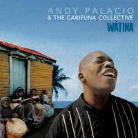 Andy Palacio & The Garifuna Collective