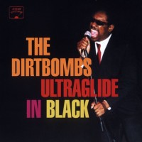 The Dirtbombs