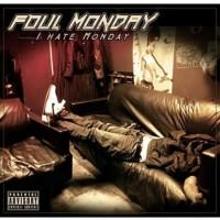 Foul Monday