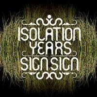 Isolation Years