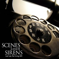 Scenes And Sirens