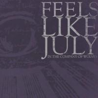 Feels Like July