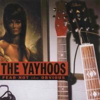 The Yayhoos