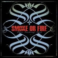 Smoke Or Fire