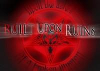 Built Upon Ruins