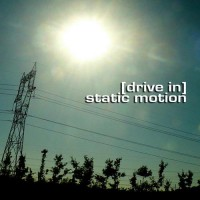 Drive In Static Motion