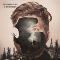 The Whistles & The Bells