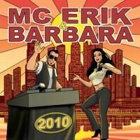 Mc Erik & Barbara