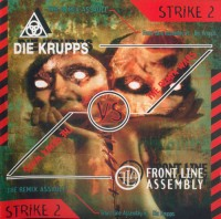 Front Line Assembly Vs. Die Krupps