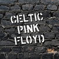 Celtic Pink Floyd