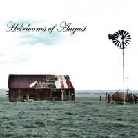 Heirlooms Of August
