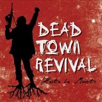 Dead Town Revival