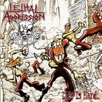 Lethal Aggression