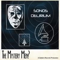 The Mystery Men?
